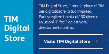 TIM Digital Store, il marketplace di TIM per digitalizzare la tua impresa.